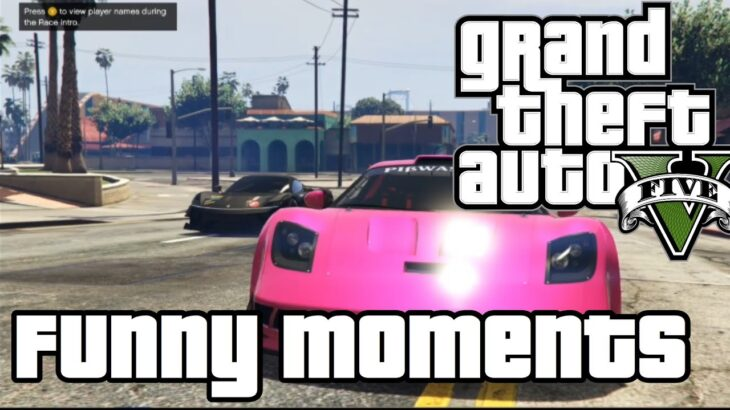 Gta 5 Races Funny Moments With FuzzyBrad and OzzeyGaming
