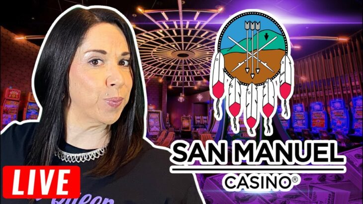 🔴 LIVE FROM SAN MANUEL CASINO 🎰 Time to play some slots 🎰